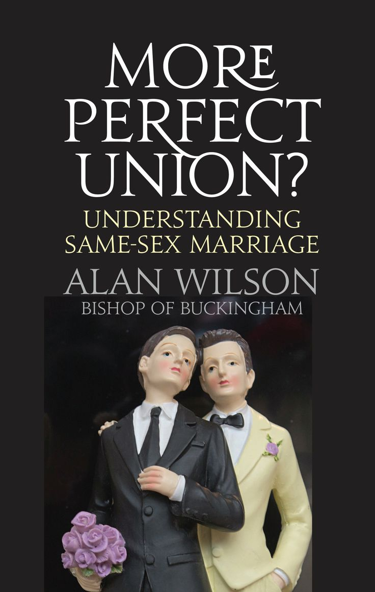 More Perfect Union? Understanding Same-sex Marriage by Alan Wilson.  Published September 2014.