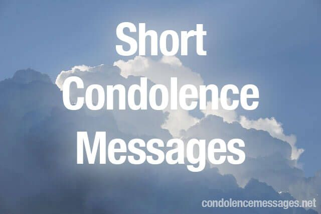 Short Condolence Message - 30 Simple Condolence Card Messages