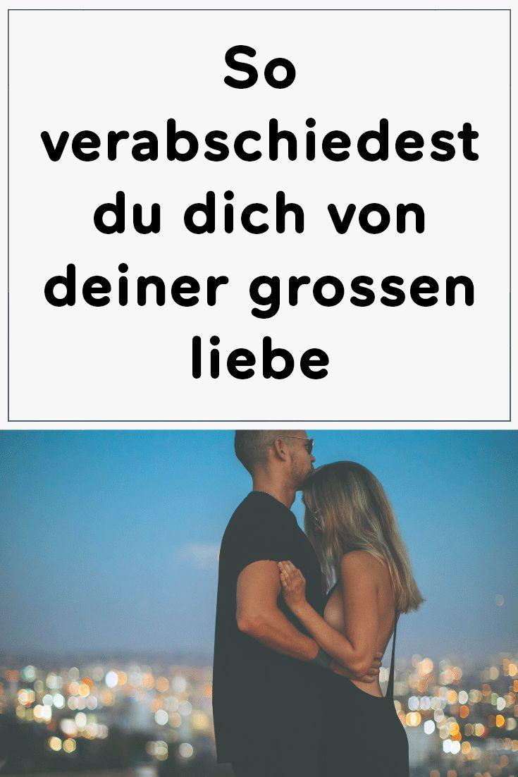 So Verabschiedest Du Dich Von Deiner Großen Liebe – Julia Fassbinder