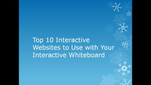 Top Ten Intearctive Websites to Use with Your IWB