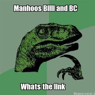 Manhoos Billi and BC ... Whats the link ? #meme