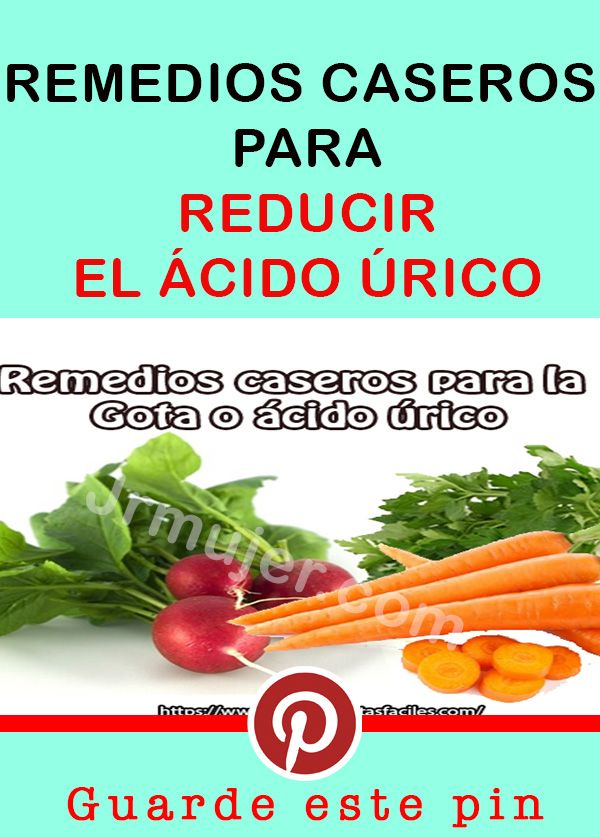 Remedios Caseros Para Reducir El ácido úrico Health Vegetables Food