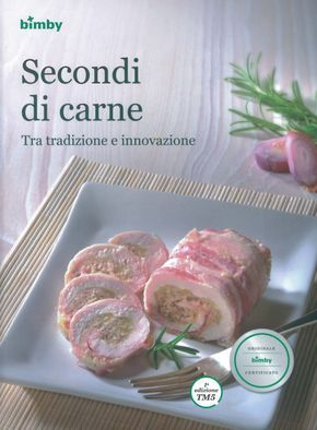 Secondi di carne Bimby Pagina 1 di 149