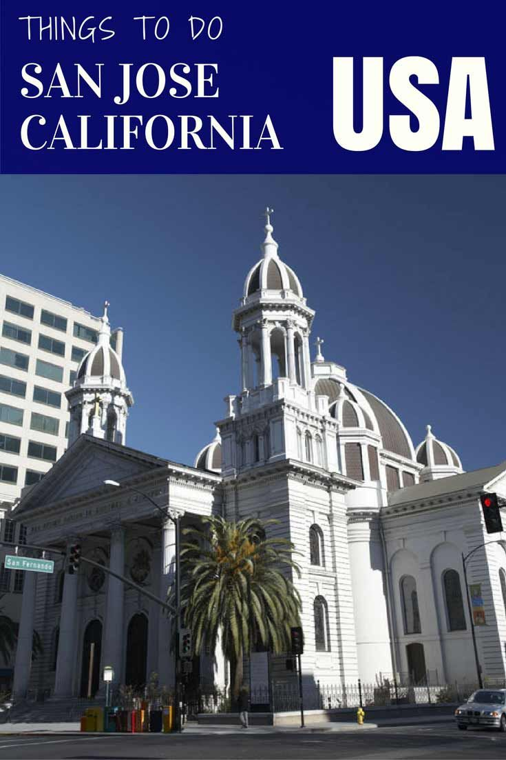 things to do in san jose california Things to do in San Jose CA