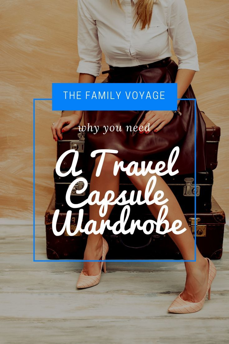 Learn why you need a capsule wardrobe for family travel and how to set one up for your next trip. Packing light makes travel better!