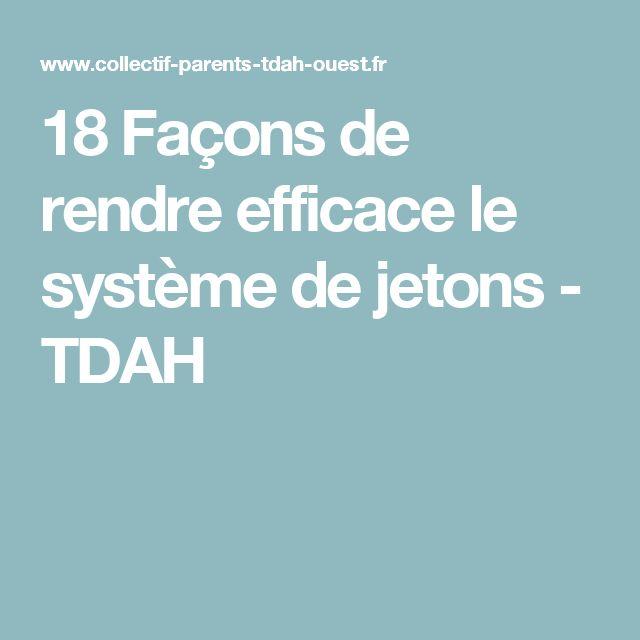 18 Façons de rendre efficace le système de jetons - TDAH