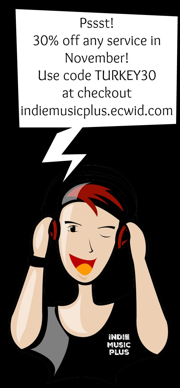 Musicians! Promote your music for 30% off in November! Use code TURKEY30 at checkout! indiemusicplus.ecwid.com