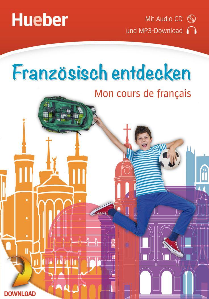 Französisch entdecken (inklusive mp3-Audiodatei