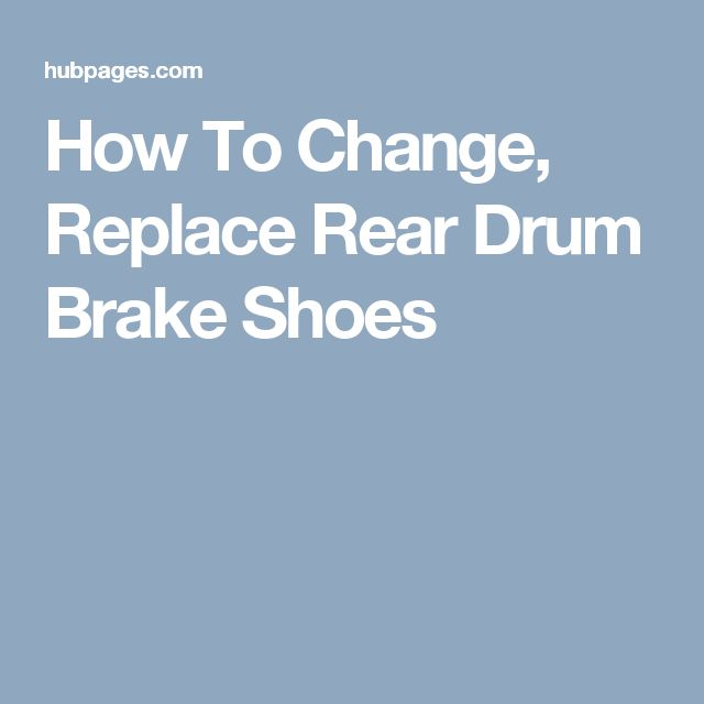 How To Change, Replace Rear Drum Brake Shoes