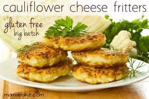 Cauliflower Cheese Fritters: Gluten Free/Big Batch Recipe