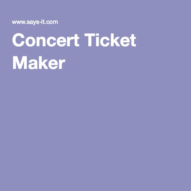 Concert Ticket Maker