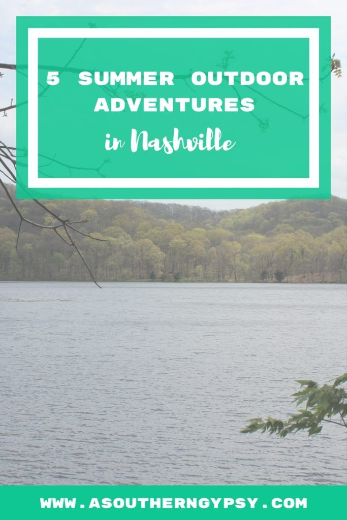 5 Summer Outdoor Adventures in Nashville