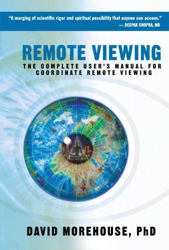 Remote Viewing: The Complete User's Manual for Coordinate Remote Viewing by David Morehouse,http://www.amazon.com/dp/1604074361/ref=cm_sw_r_pi_dp_6YFhtb0XEBH3EDD5