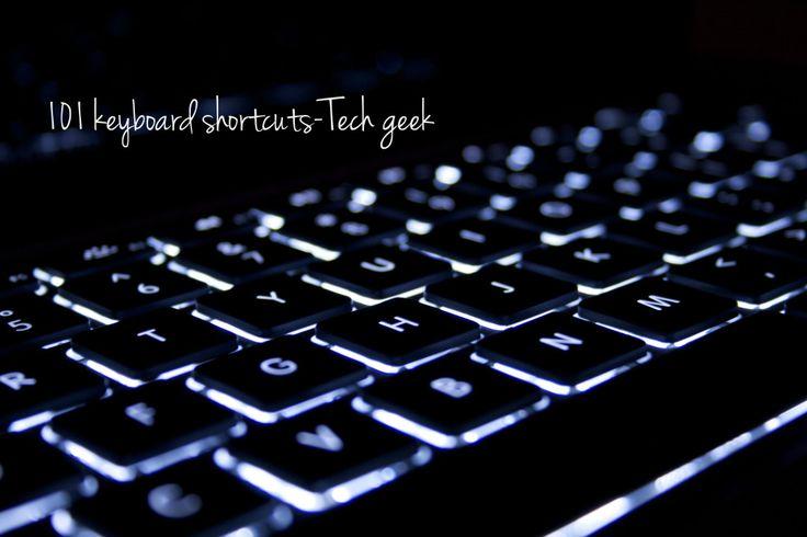 Top 101 Keyboard shortcuts you must know – TechGeek