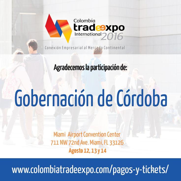 Estamos contando con la participación de Gobernación de Córdoba ¡Qué alegría!. Adquiere tus entradas: http://colombiatradeexpo.com/pagos-y-tickets/ #ColombiaTradeExpo2016 #Colombia #Expo #Trade #TradeExpo #Event #Hueleacafe #Parquedelcafe #Colombianos #Cafeteros #Evento #MiColombia #ColombiaCultura #Cultura #WeddingFest #FashionParade #Tickets #Miami #Doral #Feriadelcafe #FeriaColombiana #MissColombia #Fashion…