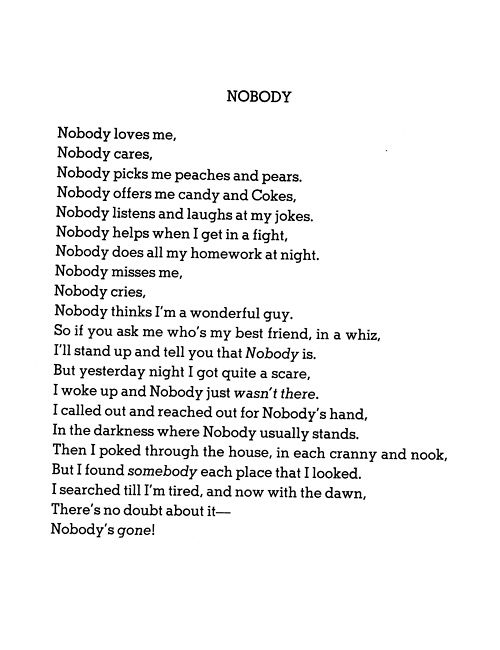 """""""Nobody"""" by Shel Silverstein. Love this one. .. For More, Visit: http://www.jewelsglobe.com"""