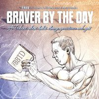 Braver By The Day: Two weeks Gluten FREE and feeling great by Joshua Liston Podcasts on SoundCloud