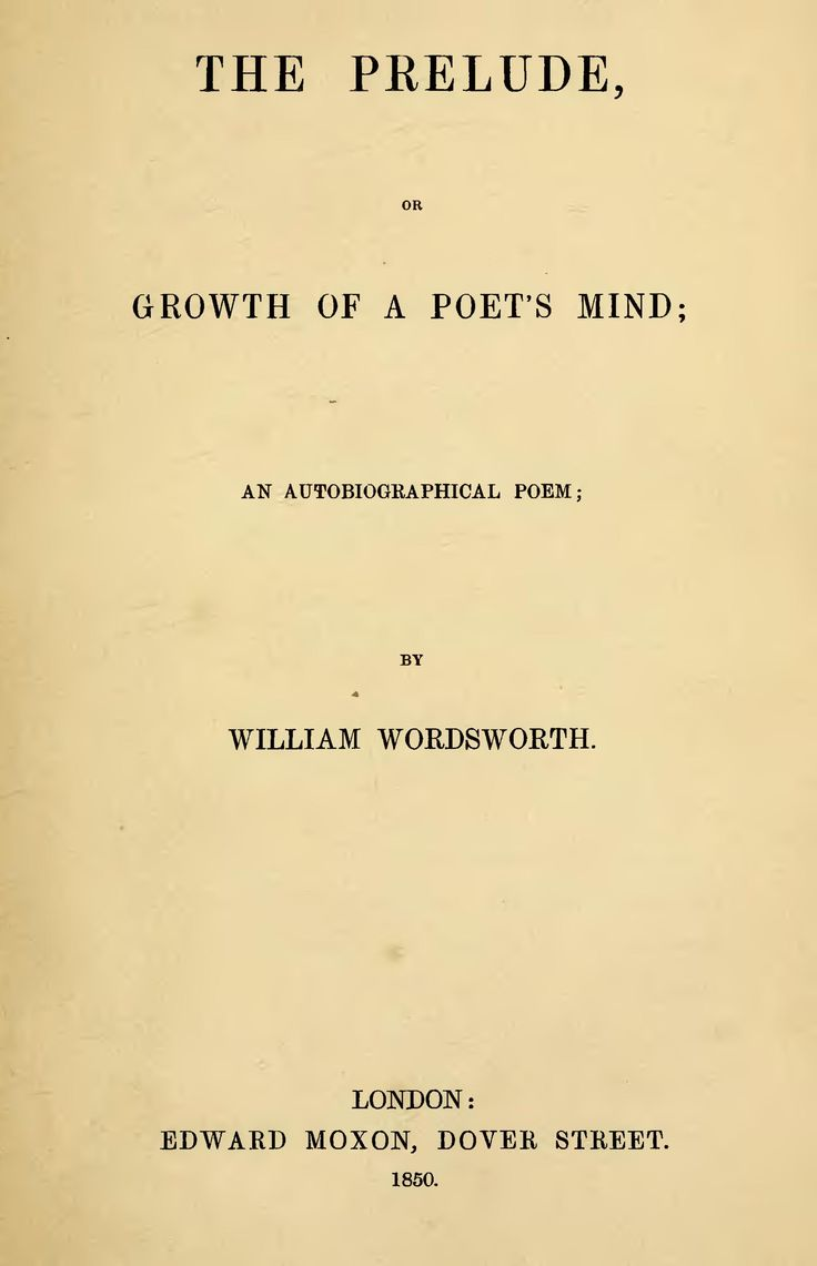 essays on the prelude by william wordsworth Abebookscom: william wordsworth's the prelude : with a selection from the shorter poems, the sonnets, the recluse, and the excursion and three essays on the art of.