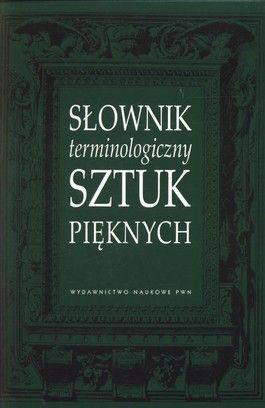 Słownik terminologiczny sztuk pięknych - jedynie 37,18zł w matras.pl