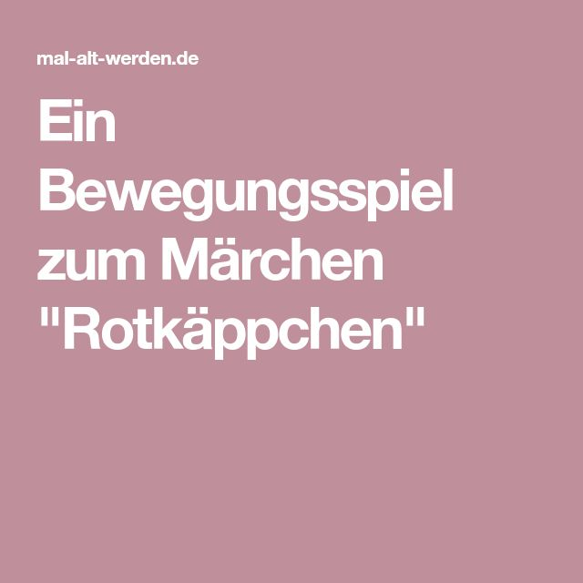 """Ein Bewegungsspiel zum Märchen """"Rotkäppchen"""""""