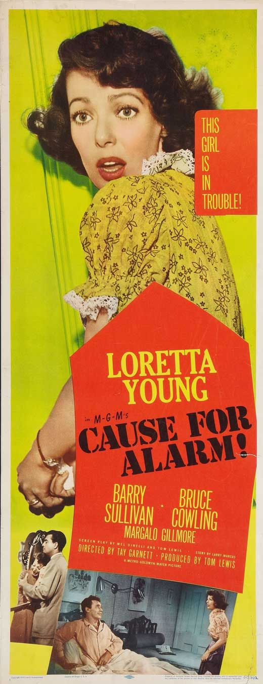 Loretta Young ~ Cause For Alarm 1951