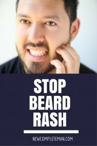 Beard rash is a painful problem. Relax, we have a solution if you've got it. Plus, we'll show you how to prevent that painful beard rash in the future.