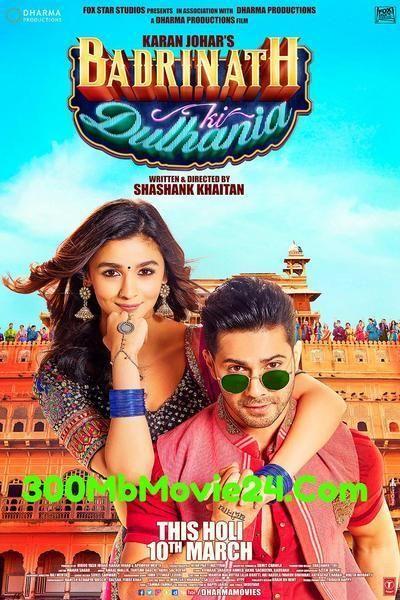 Watch Full Movies Badrinath Ki Dulhania (2017) Hindi 720p BRRip x265 ESubs 500MB Or Download In Google Drive