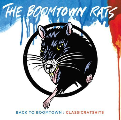 Back to Boomtown: Classic Rats Hits [CD]