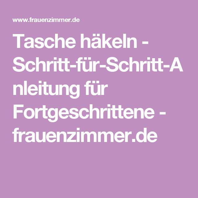 Tasche häkeln - Schritt-für-Schritt-Anleitung für Fortgeschrittene - frauenzimmer.de