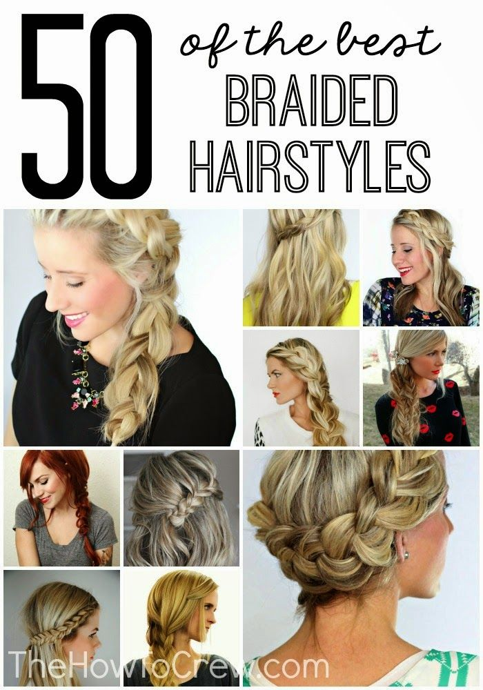 50 of the BEST DIY Braided Hairstyles! Love the step-by-step tutorials for each of these! |TheHowToCrew.com
