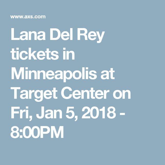 Lana Del Rey tickets in Minneapolis at Target Center on Fri, Jan 5, 2018 - 8:00PM