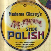 Madame Glossy's Self-Polishing Shoe Polish