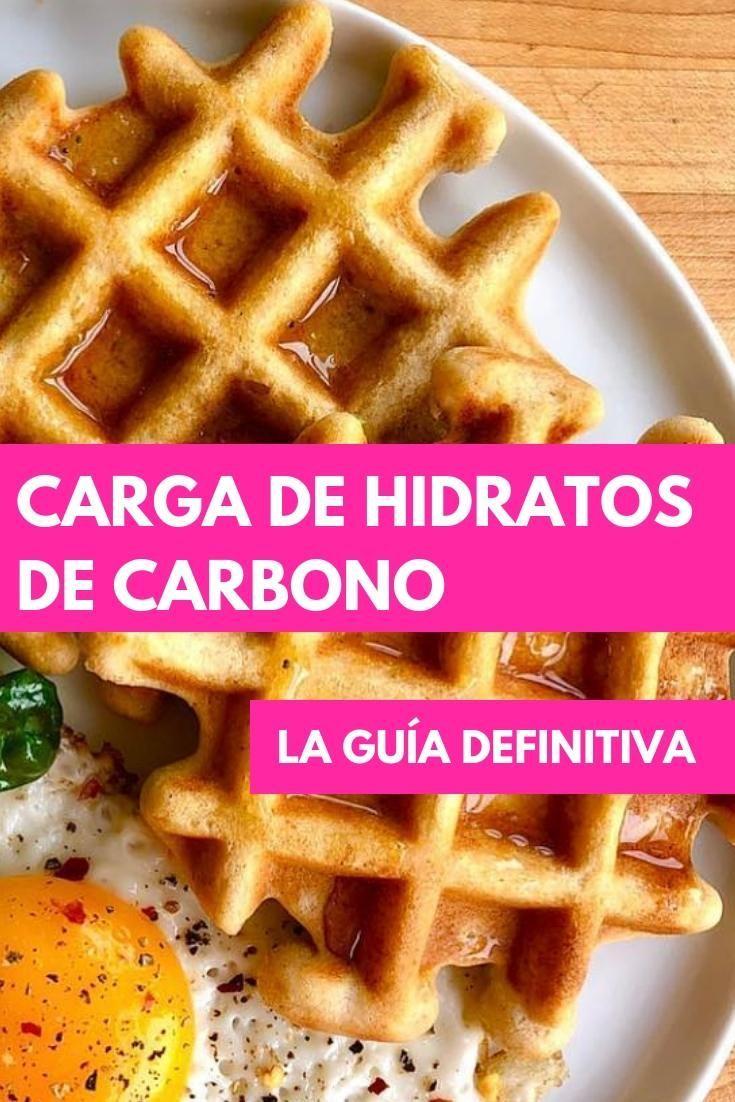 Carga De Hidratos De Carbono Qué Es Para Qué Sirve Y Como Hacerla Recetas De Comida Alimentos Alimentos De Dieta