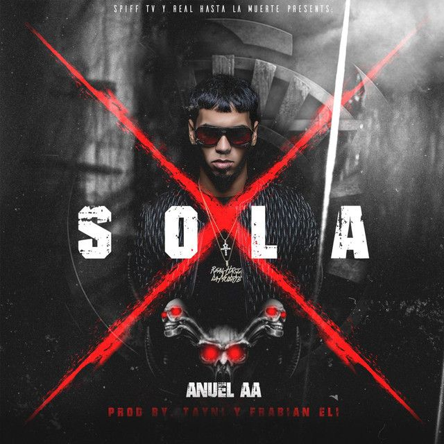 Sola, a song by Anuel Aa on Spotify