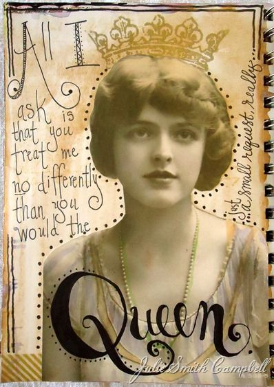 Queenly thoughts--pages from one of my journals