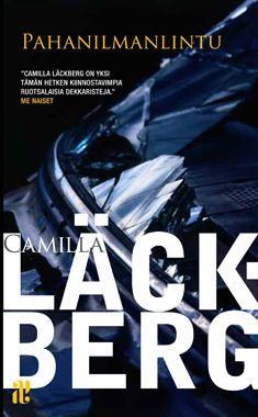 Pahanilmanlintu (Nidottu, pehmeäkantinen)  tältä kirjailijalta en ole lukenut vielä ainuttakaan kirjaa joten kaikki Läckbergin kirjat toiveissa.