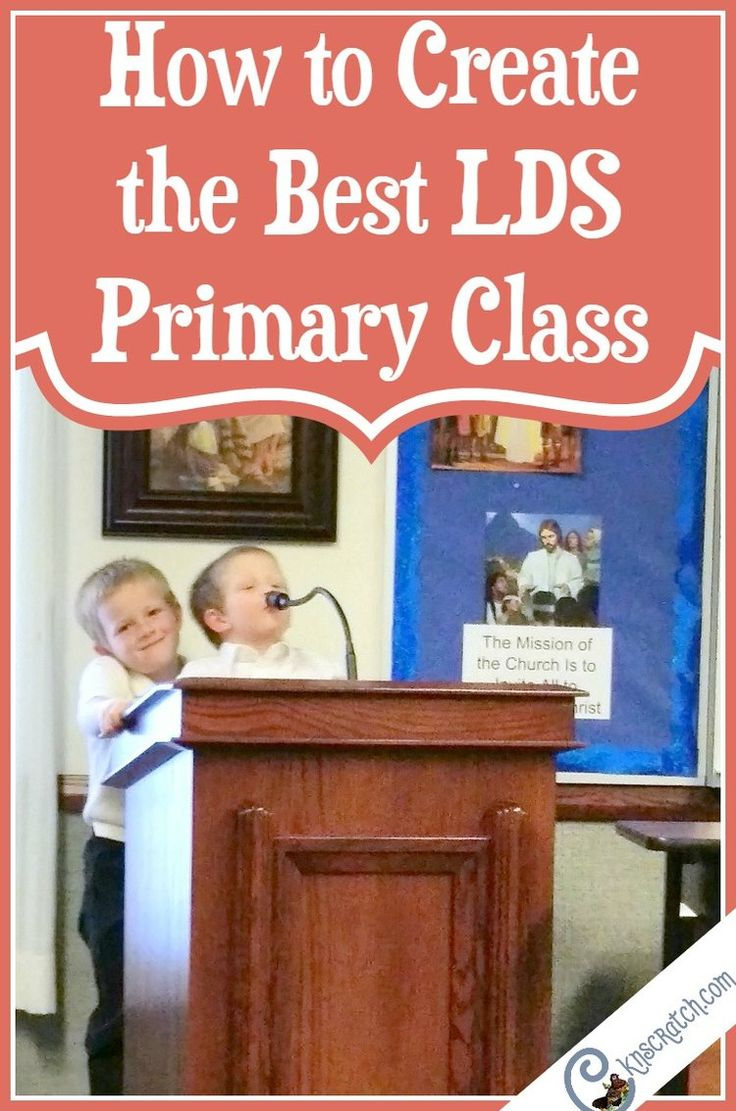 These are great ideas that will really make a difference- how to create the best LDS Primary class