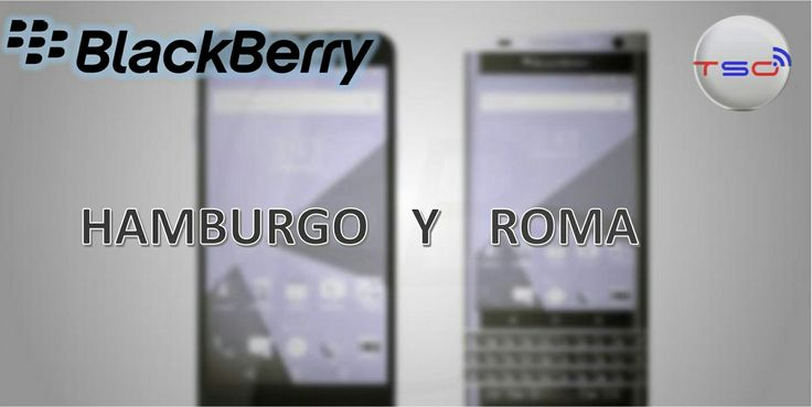 Futuros Blackberry Hambuergo y Roma