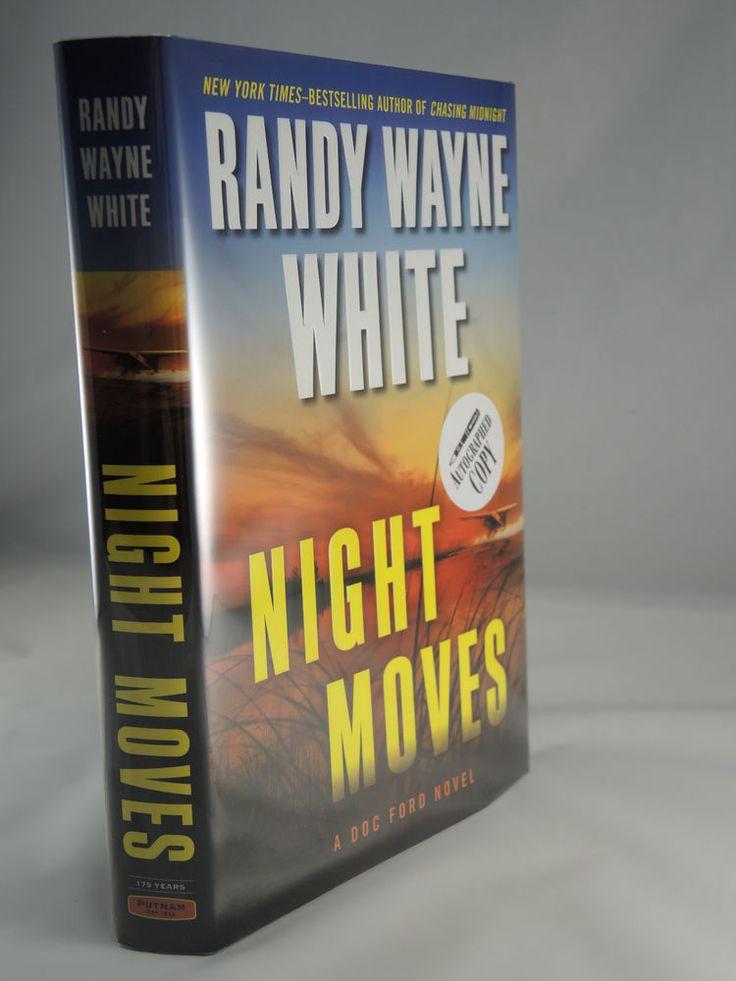 SIGNED & UNREAD 1st Edition Night Moves Randy Wayne White - 2013