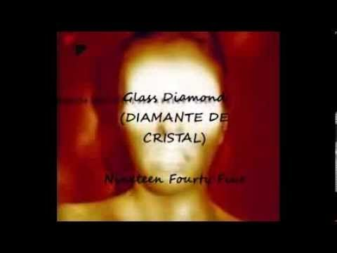 DIAMANTE DE CRISTAL (Glass Diamond - Nineteen Fourty Five) - subtitulos ...
