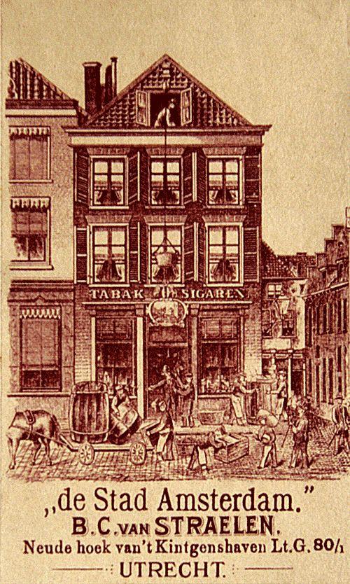 Snuif-fabriek 'De Stad Amsterdam'  Dit reclame-plaatje toont één van de oudste huizen in Utrecht: Neude 1. De onderste verdieping van het huis is middeleeuws, getuige de gotische peerkraalverbindingen die er zijn aangetroffen. In de 16e eeuw is er nog een 3e verdieping bovenop gebouwd. De voorkant was oorspronkelijk van hout en is later 'versteend'. In 1888 startte het echtpaar Van Straelen hier de Tabak-, Sigaren en Snuif-fabriek. Het bedrijf bleef hier tot in elk geval 1940 gevestigd.