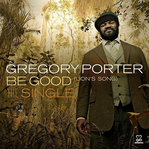 "▶ Gregory Porter - ""Be Good (Lion's Song)"" Official Video (Jazz, Soul Music) - YouTube"