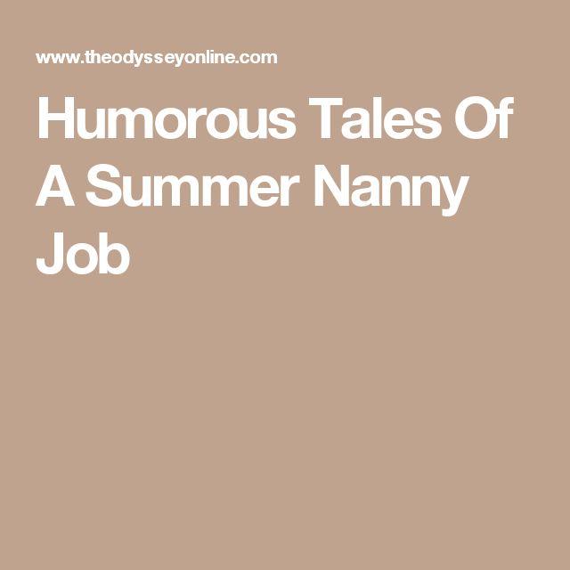 Humorous Tales Of A Summer Nanny Job
