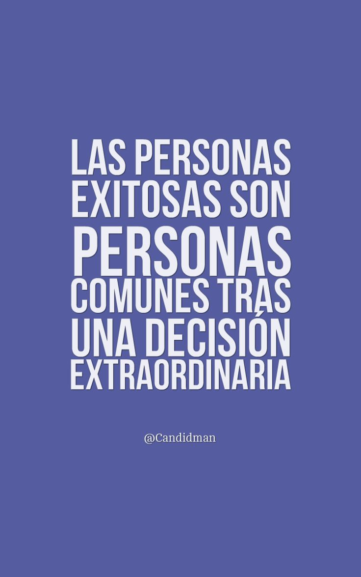 """""""Las personas exitosas son personas comunes tras una #Decisión extraordinaria"""". @candidman #Frases #Motivacion #Exito #Candidman"""