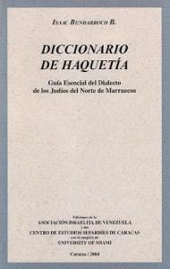 Haquetía (en hebreo: חכיתייה , en árabe: حاكيتيا) es el particular dialecto del N. de Marruecos, incluidas Ceuta y Melilla, del idioma judeoespañol que hablan los judíos sefardíes de la zona, a veces conocida como Djudeo Spañol o ladino occidental. Tambiés llamada haketía, haketilla, haquitía, jakitía, jaquetilla, haketiya, hakitiya. Su etimología es discutida: unos dicen que proviene de haquito, apócope de Ishaquito, diminutivo de Ishac (Isaac), nombre muy usado entre los judíos de España