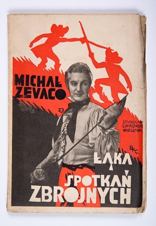 Zévaco Michał. Łąka spotkań zbrojnych. Romans historyczny. Przekład autoryzowany Jana Mściwoja. Warszawa 1935.