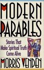 """Modern Parables:  Stories That Make Spiritual Truth Come Alive:   They say that we're all ignorant--just on different subjects. You may be a waking encyclopedia about computers, but know basically nothing about what's under the hood of your car. Someone else may be an expert on airplanes who know zilch about brain surgery. What a great help it is when someone begins explaining somethin we know nothing about with, """"A computer (a carburetor...a jet...the human brain) is like..."""" Relating..."""