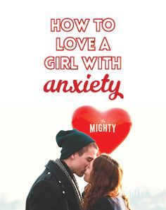 Dating a girl with depression and anxiety