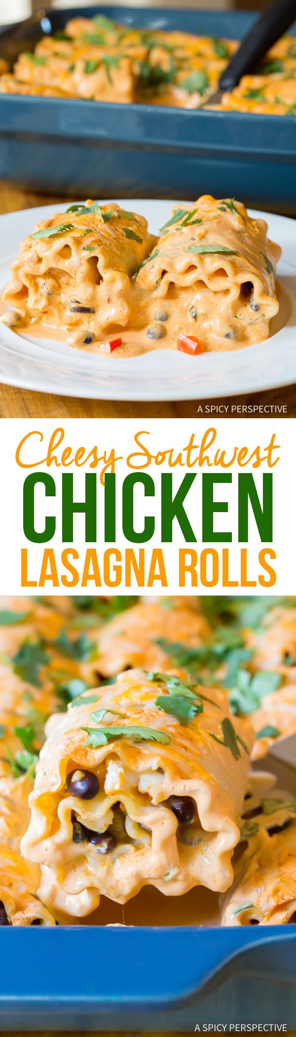 Cheesy Southwest Chicken Lasagna Rolls from @spic