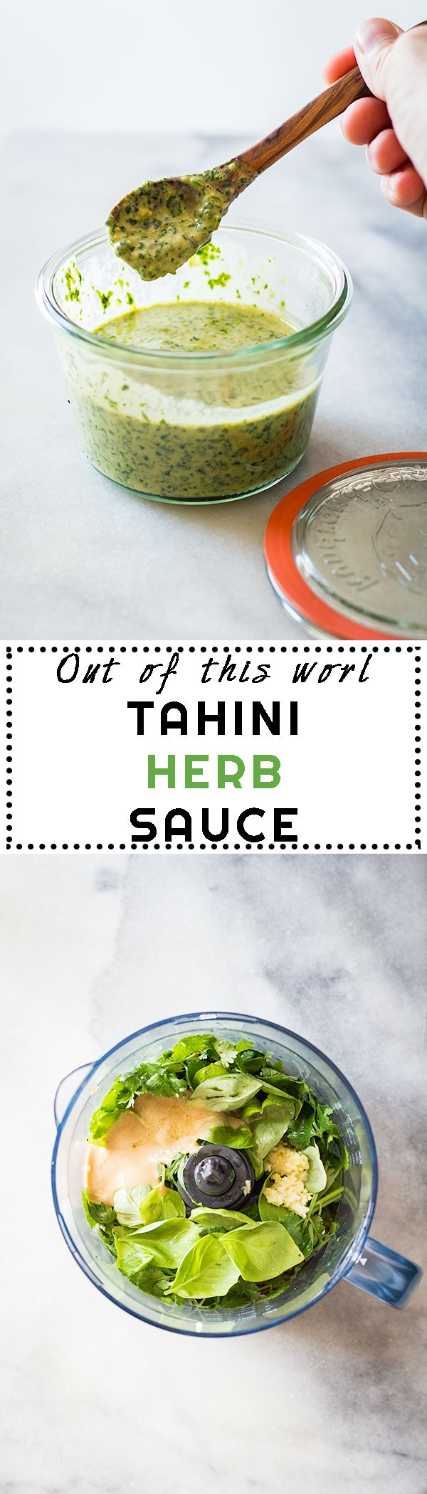 A recipe for an Out of This World Tahini Herb Sauce (basil, parsley, tahini, garlic,...) to spread over tacos, pizza, chicken, shrimp, eeeverything!